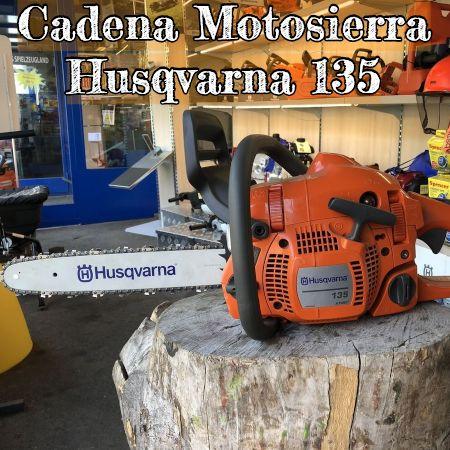 cadena para la motosierra husqvarna 135