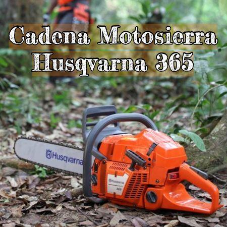 cadena para la motosierra husqvarna 365