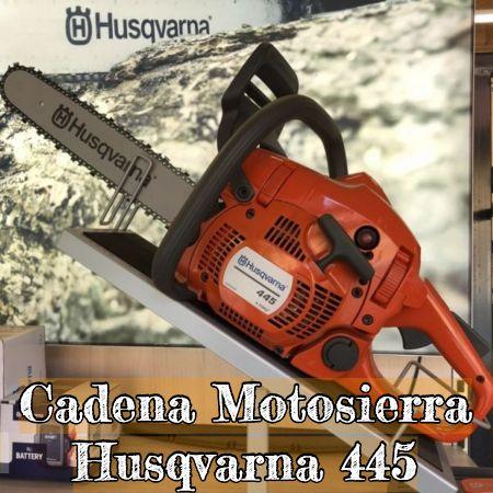 cadena para la motosierra husqvarna 445