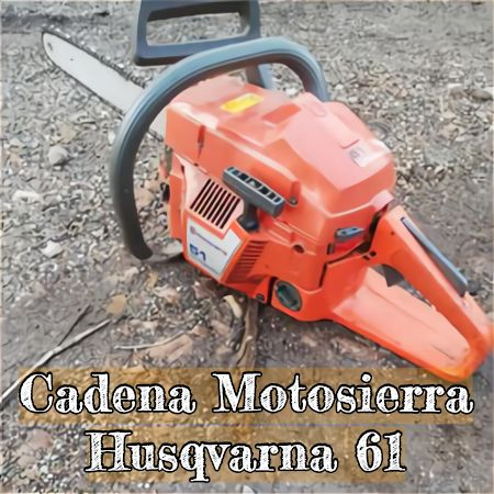 cadena para la motosierra husqvarna 61