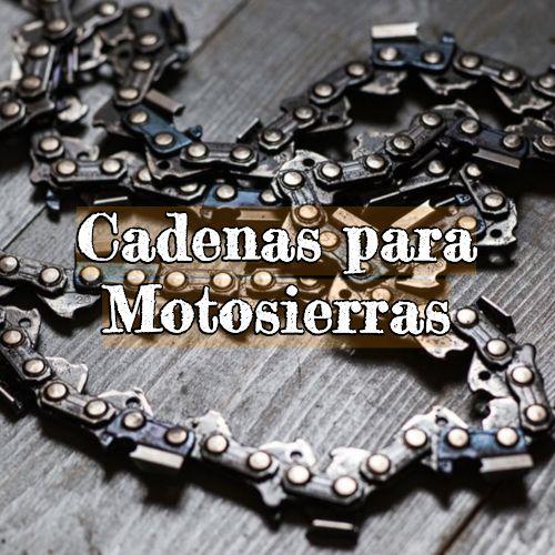 cadenas para motosierras